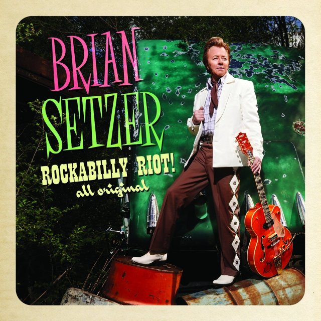 "Brian Setzer ""Rockabilly Riot! All Original"