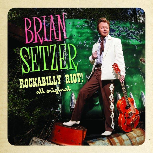"""Brian Setzer """"Rockabilly Riot! All Original"""