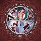 """Cover of """"One More Red Night: Live in Chicago"""" by District 97 and John Wetton"""